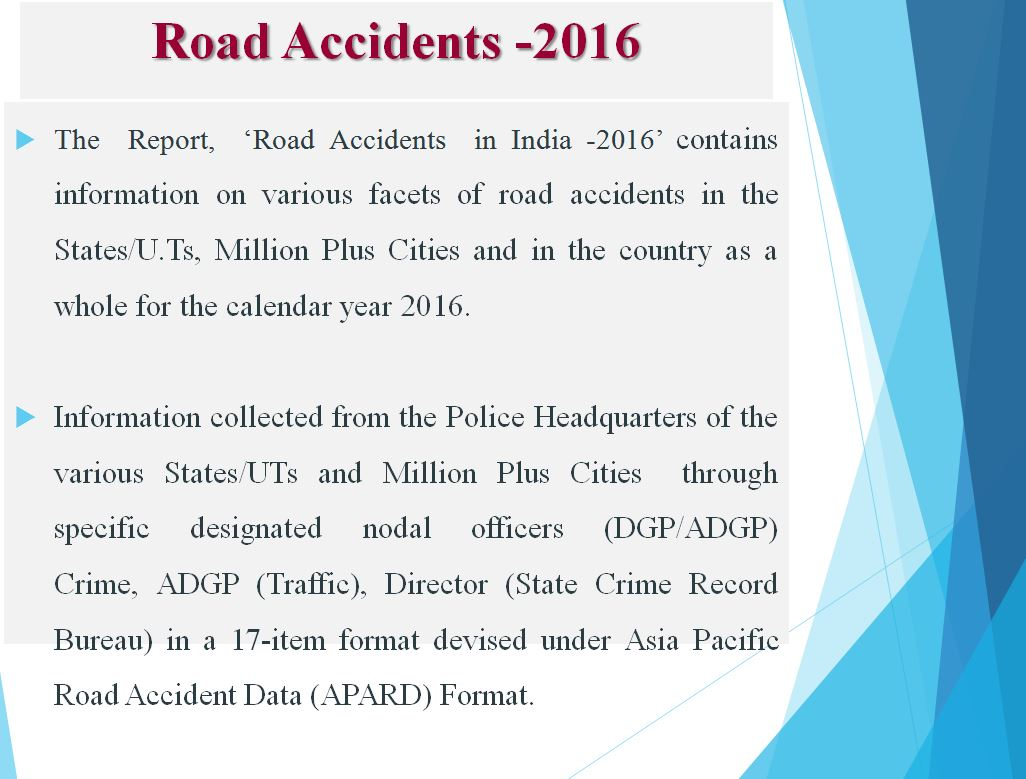 ROAD ACCIDENTS IN INDIA – 2016, complete report analysis - ayupp
