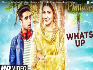 Phillauri movie,  songs and trailers, Dum Dum, What's Up