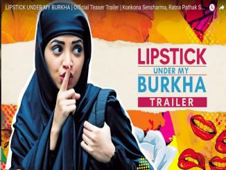 Why Lipstick under My Burkha, Denied and punished by Censor board