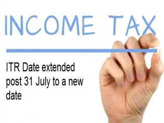 Income Tax Return filling date extended post July 31, Know what is the new date