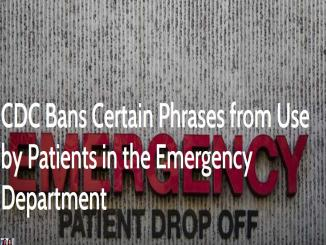 CDC Bans Certain Phrases in Emergency Department