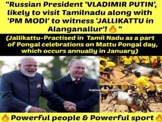 Will Vladimir Putin visit TamilNadu, with Modi for Jallikattu, No it is fake