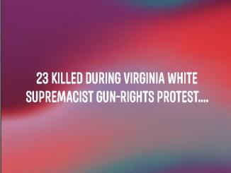 Satire 23 killed at Virginia white supremacist gun-rights protest