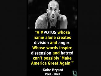 Kobe Bryant A #POTUS whose name alone creates division and anger