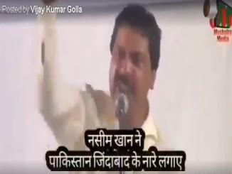 Did Congress MLA Naseem Khan said Pakistan Zindabad